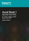 Aural Tests Book 1 (Initial-Grade 5) - Book