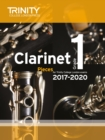 Trinity College London: Clarinet Exam Pieces Grade 1 2017 - 2020 (score & part) - Book