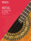 Trinity College London Classical Guitar Exam Pieces 2020-2023: Initial - Book