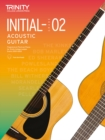 Acoustic Guitar Exam Pieces 2020-2023 Initial - 2 : Initial to Grade 2 - Book