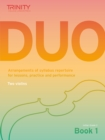 Trinity College London: Duo - Two Violins: Book 1 (Initial-Grade 2) : Arrangements of syllabus repertoire for lessons, practice and performance - Book