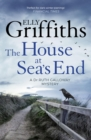 The House at Sea's End : The Dr Ruth Galloway Mysteries 3 - eBook