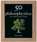 50 Philosophy Ideas You Really Need to Know - eBook