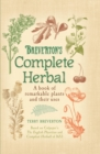 Breverton's Complete Herbal : A Book of Remarkable Plants and Their Uses - eBook
