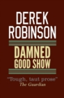 Damned Good Show - eBook