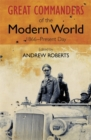 The Great Commanders of the Modern World 1866-1975 - Book