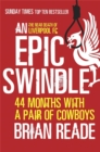 An Epic Swindle : 44 Months with a Pair of Cowboys - Book