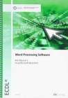 ECDL Word Processing Software Using Word 2013 (BCS ITQ Level 1) - Book