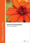OCR Level 3 ITQ - Unit 79 - Word Processing Software Using Microsoft Word 2013 - Book