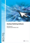 BCS Level 2 ITQ - Desktop Publishing Software Using Microsoft Publisher 2013 - Book