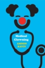 Medical Clowning : The Healing Performance - Book