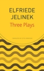 Three Plays : Rechnitz, the Merchant's Contracts, Charges (the Supplicants) - Book
