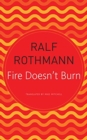 Fire Doesn't Burn - Book
