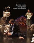 Stories Under Occupation : And Other Plays from Palestine - Book
