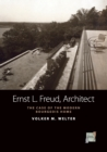 Ernst L. Freud, Architect : The Case of the Modern Bourgeois Home - Book