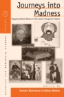 Journeys Into Madness : Mapping Mental Illness in the Austro-Hungarian Empire - eBook