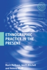 Ethnographic Practice in the Present - eBook
