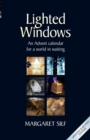 Lighted Windows : An Advent Calendar for a World in Waiting - Book