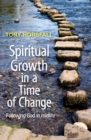 Spiritual Growth in a Time of Change : Following God in midlife - Book