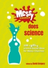 Messy Church Does Science : 100 sizzling science-based ideas for Messy Churches - Book