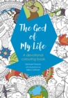 The God of My Life : A devotional colouring book - Book
