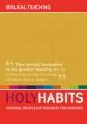 Holy Habits: Biblical Teaching : Missional discipleship resources for churches - Book