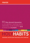 Holy Habits: Prayer : Missional discipleship resources for churches - Book
