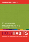 Holy Habits: Sharing Resources : Missional discipleship resources for churches - Book