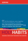 Holy Habits: Serving : Missional discipleship resources for churches - Book