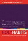 Holy Habits: Gladness and Generosity : Missional discipleship resources for churches - Book