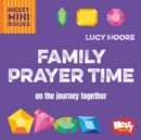 Family Prayer Time : On the journey together - Book