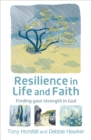 Resilience in Life and Faith : Finding your strength in God - Book