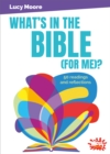 What's in the Bible (for me)? : 50 readings and reflections - Book