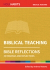 Holy Habits Bible Reflections: Biblical Teaching : 40 readings and reflections - Book