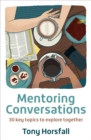 Mentoring Conversations : 30 key topics to explore together - Book