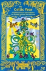 The Celtic Year : A rhythm of prayer and meditation for the eight points of the Celtic year - Book