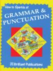 How to Sparkle at Grammar and Punctuation : How to Sparkle at Grammar and Punctuation - eBook