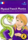 Physical French Phonics  (Book & DVD) : A Tried and Tested System for Teaching French Phonics - Book