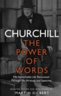 Churchill: The Power of Words - Book