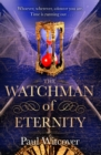 The Watchman of Eternity - Book