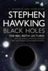 Black Holes: The Reith Lectures - Book