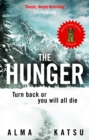 "The Hunger : ""Deeply disturbing, hard to put down"" - Stephen King - Book"