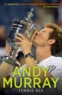 Andy Murray: Tennis Ace - Book