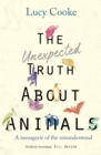 The Unexpected Truth About Animals - Book