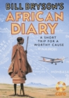 Bill Bryson's African Diary - Book