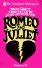 Incomplete Shakespeare: Romeo & Juliet - Book