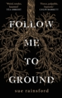 Follow Me To Ground - Book