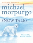 Snow Tales (Rainbow Bear and Little Albatross) - Book
