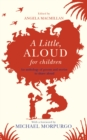 A Little, Aloud, for Children - Book