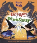 The Witch with an Itch: Dragon v Dinosaur - Book